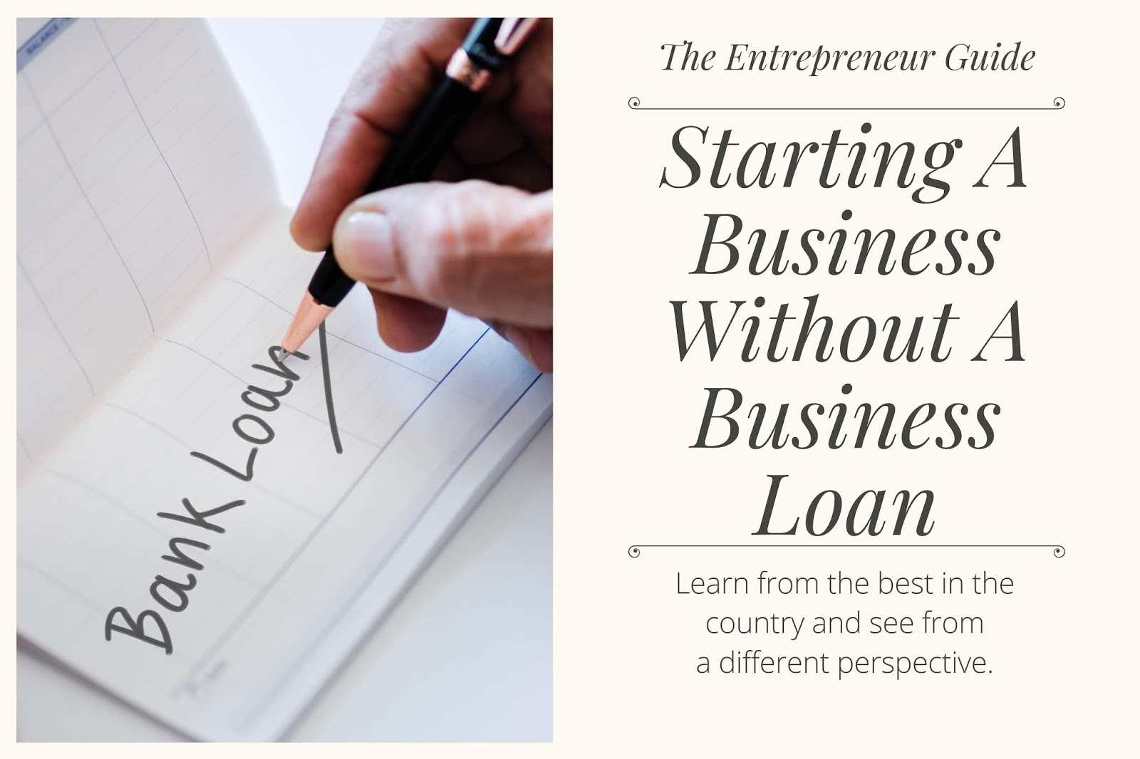 Starting A Business Without A Business Loan – 3 Ways