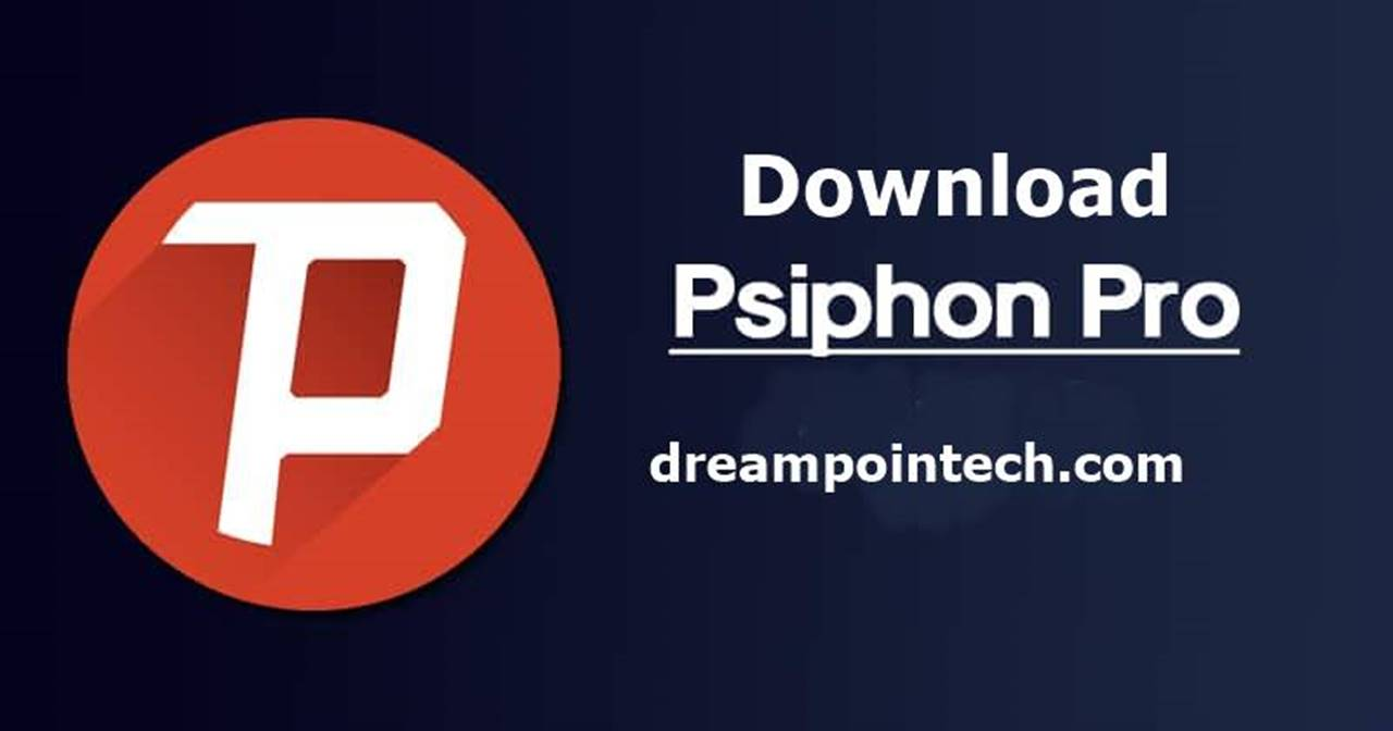 How to Download Psiphon Application or VPN For Free?
