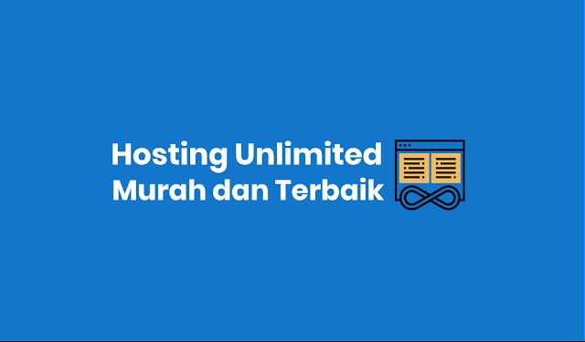 Hosting Unlimited Murah dan Terbaik