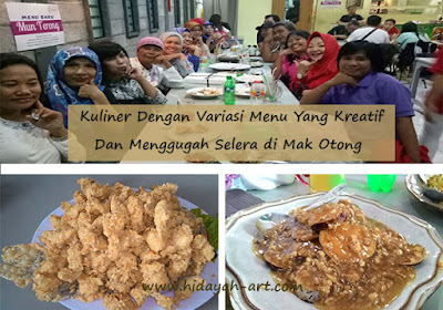 Kuliner Dengan Variasi Menu Yang Kreatif  Dan Menggugah Selera di Mak Otong Semarang