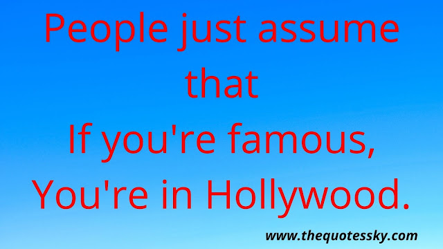 55+ Cute Hollywood Quotes and Instagram Captions