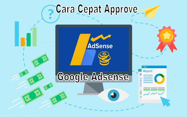 Cara Mudah Situs Cepat Di Approve Google Adsense 2020