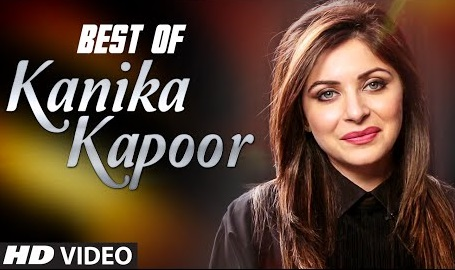 Latest indian songs 2016 best of kanika kapoor new music All songs hd video 2016