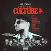 Kel Cypha – 4 D Culture 4 Ft. Lucky Gee, Eflicks, Prodo, 1EyedPeace, Kid Ish, Rymboxx, Brainaholic, Dome Menance & Yemi Castano