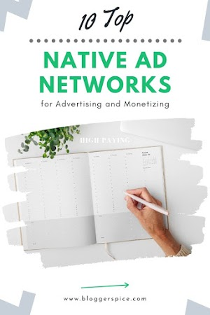 10 Top Native Ad Networks for Advertising and Monetizing