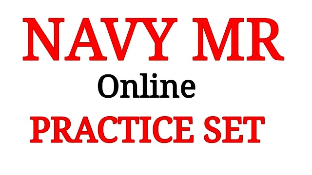 NAVY MR Online Practice Set - 1