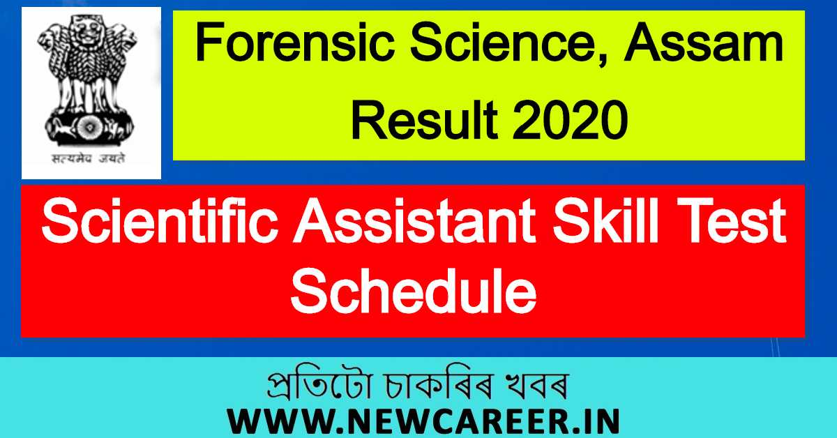 Forensic Science, Assam Result 2020; Scientific Assistant Skill Test Schedule