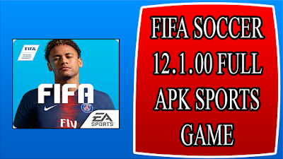 FIFA SOCCER 12.1.00 FULL APK SPORTS GAME FOR ANDROID
