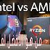 AMD vs Intel CPUs : أي شركة تفوز في عام 2019؟