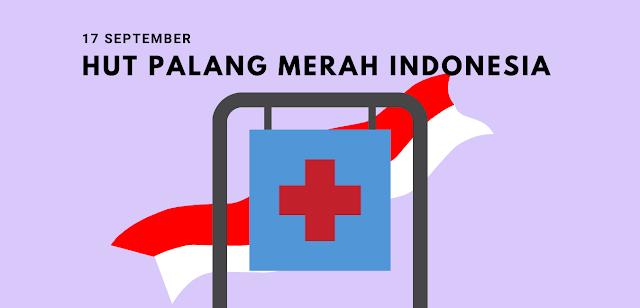 Sejarah Hari Palang Merah Indonesia 17 September