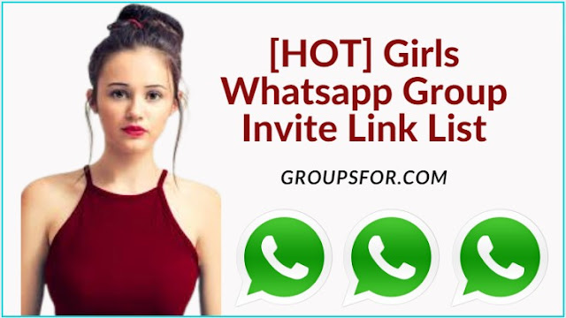 New Exciting [HOT] Girls Whatsapp Group Invite Link List
