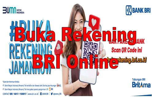 Cara Buka Rekening Bri Secara Online Terbaru 2020 Warga Negara Indonesia