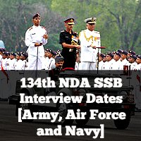 134th NDA SSB Interview Dates [Army, Air Force and Navy]