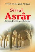 Terjemah Kitab Sirrul Asrar – Syekh 'Abdul Qadir Al-Jailani PENGENALAN :2