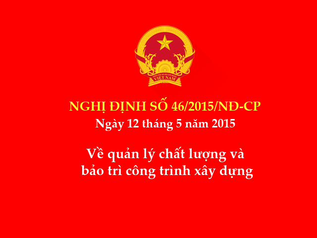 Nghị định số 46/2015/NĐ-CP ngày 12/5/2015