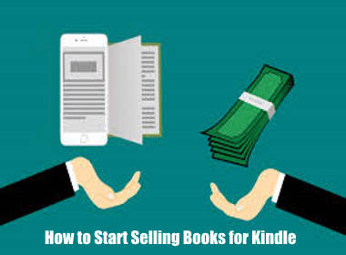How to Start Selling Books for Kindle