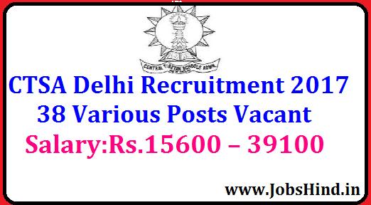 CTSA Delhi Recruitment 2017