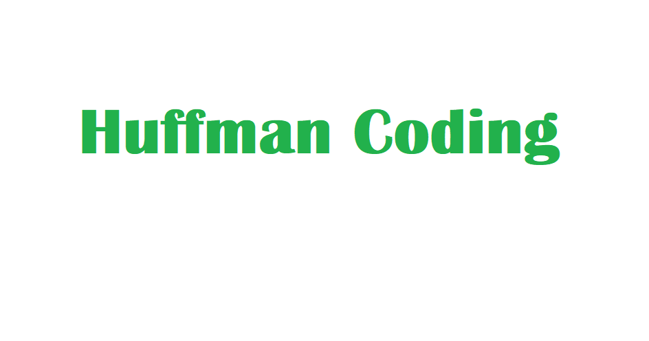 Huffman Coding Analysis - Soumik's Blog