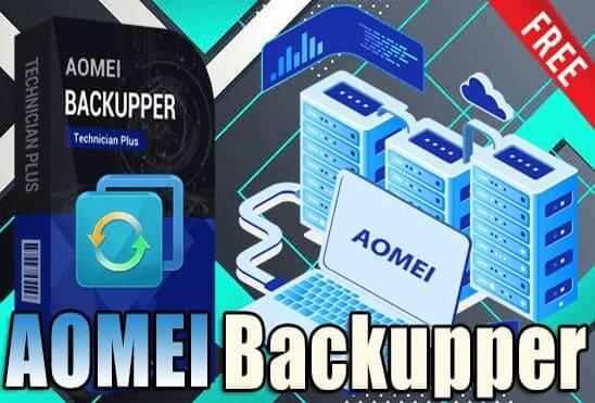 تحميل برنامج AOMEI Backupper Technician Plus اخر اصدار مفعل مدى الحياة