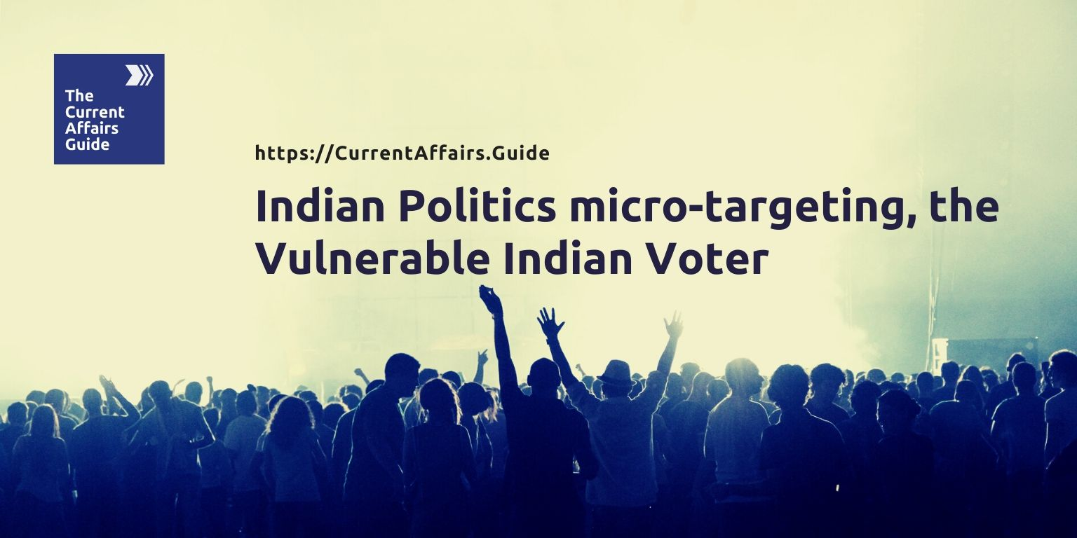 Indian Politics micro-targeting, the Vulnerable Indian Voter