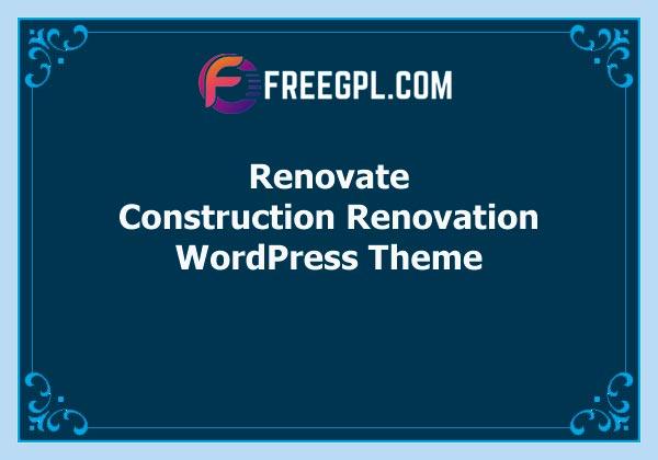 Renovate – Construction Renovation WordPress Theme Free Download