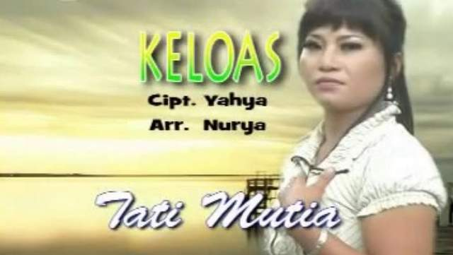 Tati Mutia - Keloas dan Terjemahan