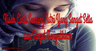 kisah cinta islami yang sangat sedih , kisah cinta islami yang sangat mengharukan