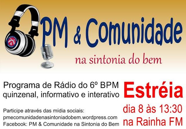 6º BATALHÃO TERÁ PROGRAMA DE RÁDIO NA RAINHA