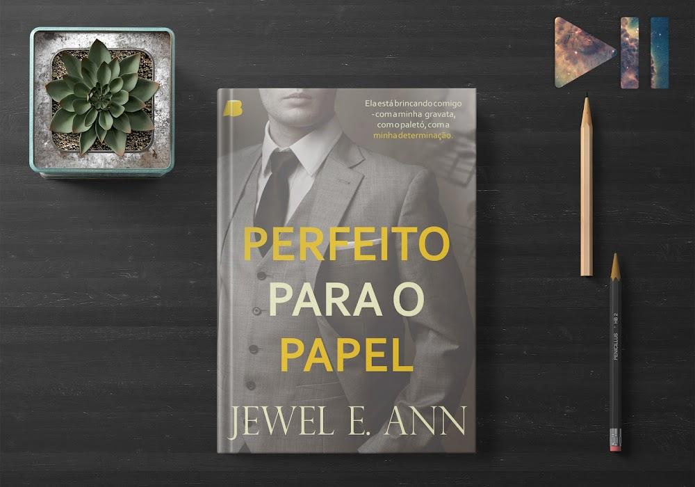 Resenha | Perfeito para o papel, de Jewel E. Ann