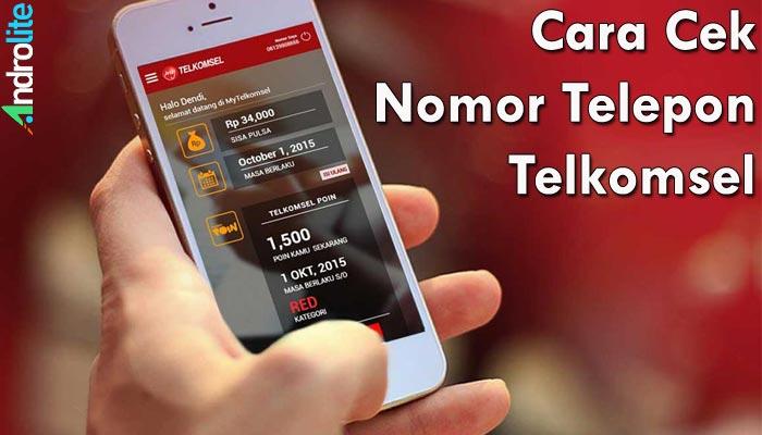 Tiga Cara Mengetahui Nomor Telepon Telkomsel Paling Mudah