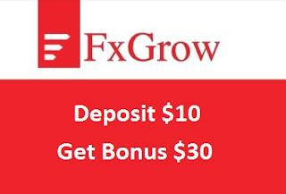 Bonus Deposit FxGrow - (Deposit $10 Get Bonus $30) Tradable Bonus
