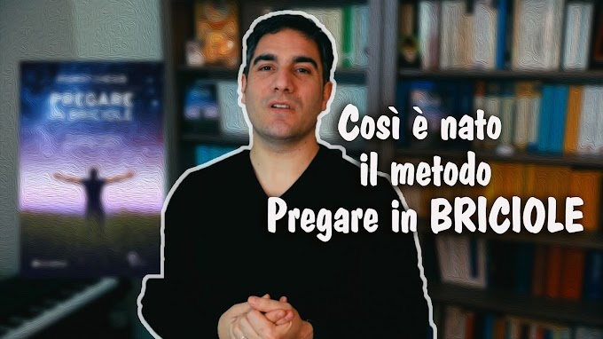 "Così è nato il metodo ""Pregare in BRICIOLE"" #Video"