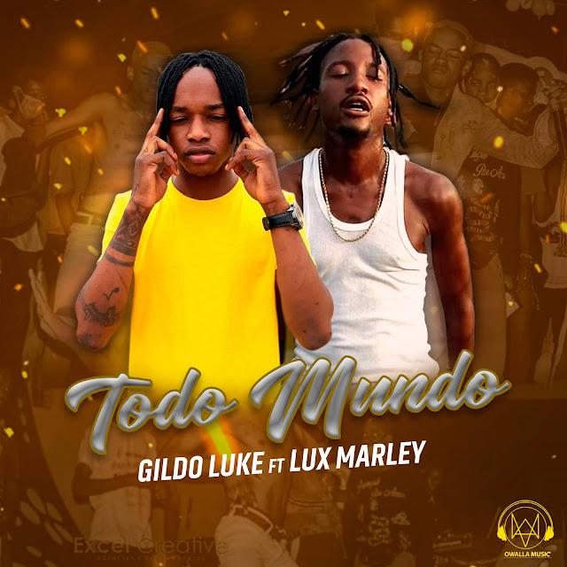 Gildo Luke e Lux Marley Todo Mundo