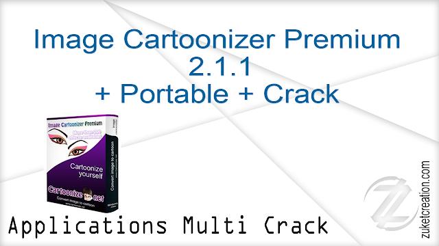 Image Cartoonizer Premium 2.1.1 + Portable + Crack    |  142 MB