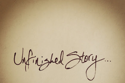 Unfinished Story; Nyak Kumbah