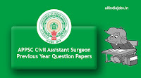 APPSC Civil Assistant Surgeon Previous Year Question Papers