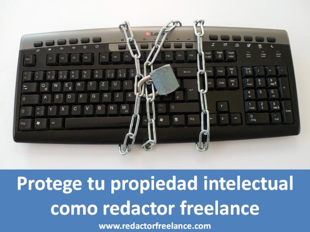 Protege tu propiedad intelectual como redactor freelance