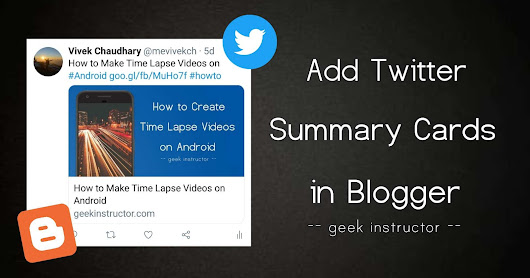 How to Add Twitter Summary Card Meta Tags in Blogger