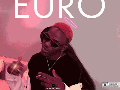 DOWNLOAD MP3: Olatboui - Euro