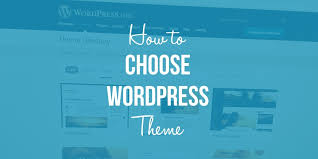 Choosing a WordPress Theme Complete Guide