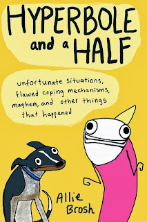 Hyperbole and a Half by Allie Brosh (Book  cover)