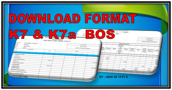 Download Format K7 Bos Format K7a Bos Dan Pendukung Laporan Pertanggungjawaban Bos Kampus Pendidikan
