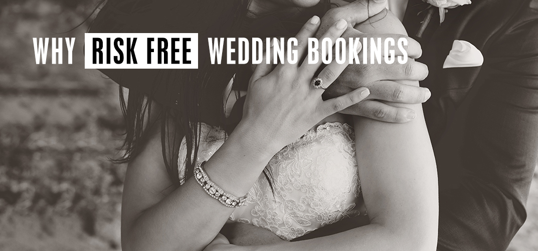 Why risk free weddings