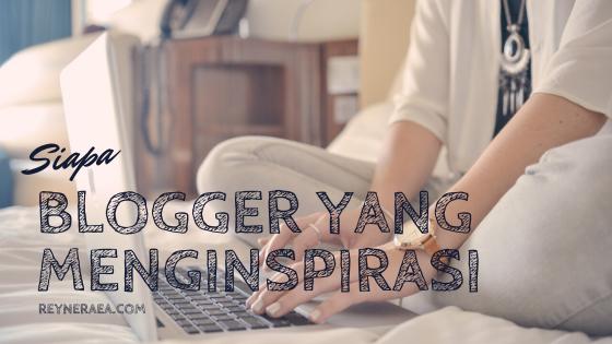 blogger yang menginspirasi