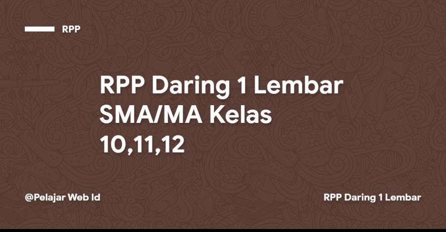 RPP Daring SMA/MA Kelas 10,11,12 Tahun 2021/2022