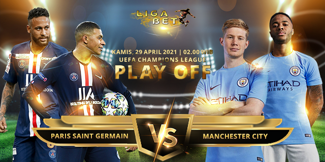 PREDIKSI PARLAY PARIS SAINT GERMAIN VS MANCHESTER CITY