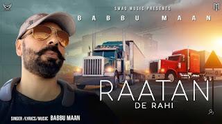 Raatan De Rahi Lyrics Babbu Maan