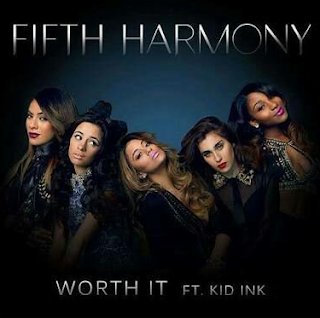 Lirik Lagu Worth It (Feat. Kid Ink) - Fifth Harmony