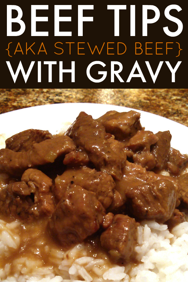 Stewed Beef (Beef Tips) with Gravy | A recipe for beef tips slow-cooked until tender with a rich gravy served over rice or noodles. #beeftips #gravy