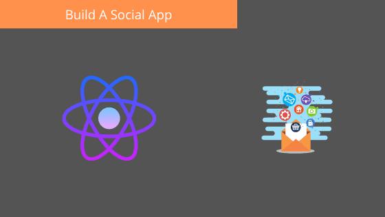 Build A Social App With React Native